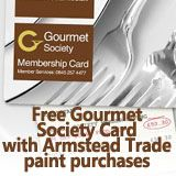 free gourmet society card with Armstead Trade paint purchases